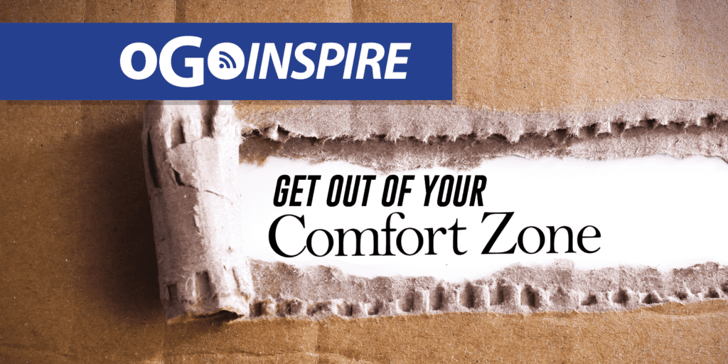 Get out of your comfort zone get into the learning zone