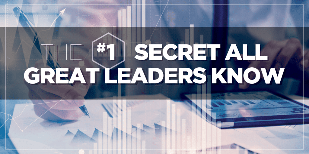 becoming an avid learner is the #1 secret of great leaders