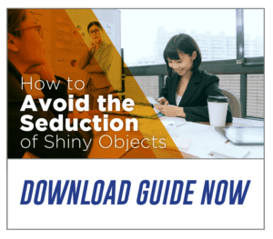 free learning guide to help you avoid the seduction of shiny objects
