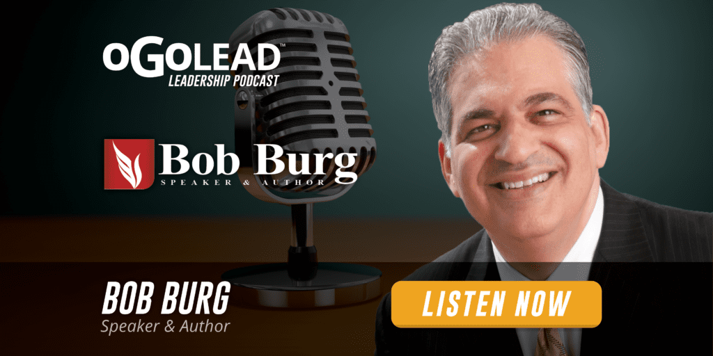 Bob Burg Go Giver Author Leadership Podcast